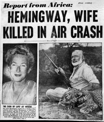 Хемингуей оцелява в две самолетни катастрофи