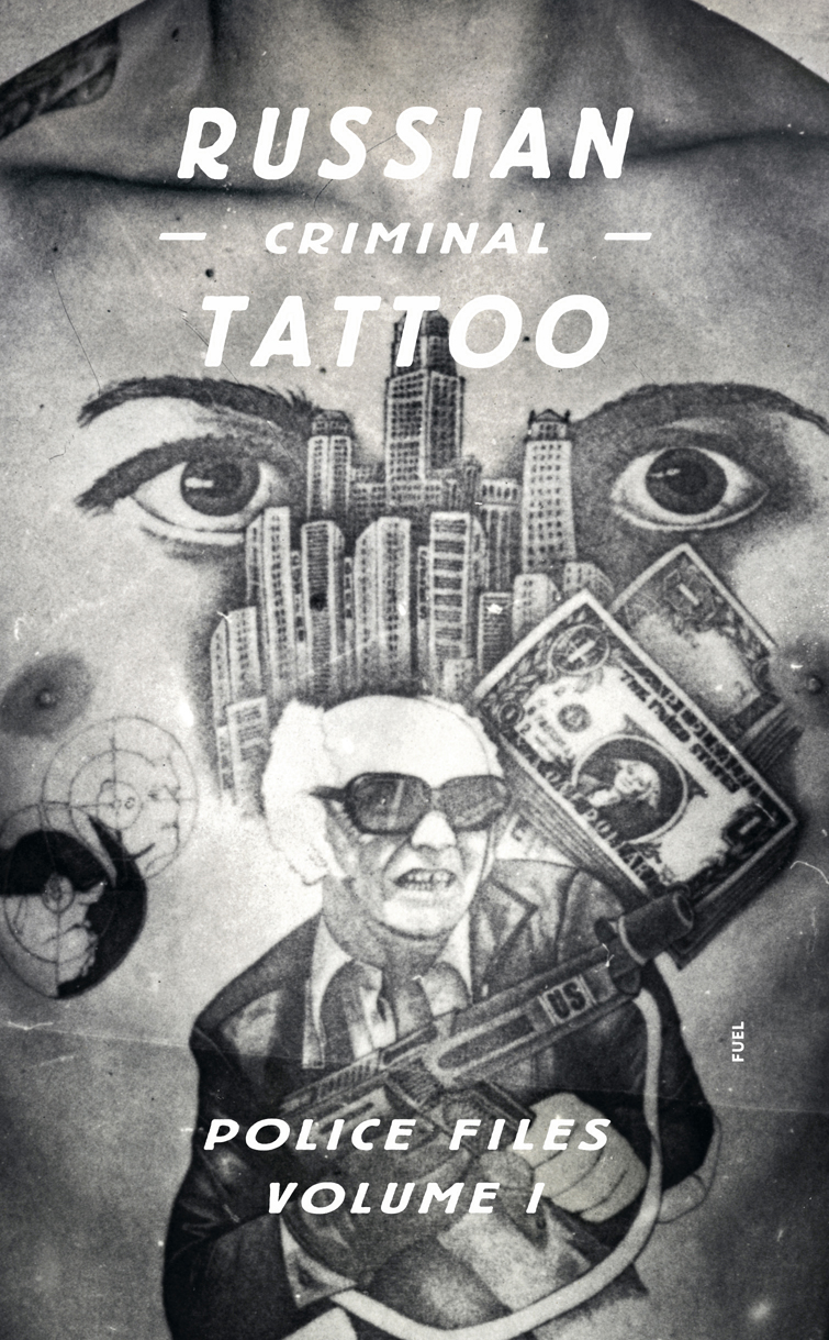 Книгата Russian Criminal Tattoo Police Files.