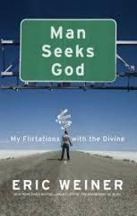 """Книгата на Ерик Уайнър """"Човек търси Бог""""."""